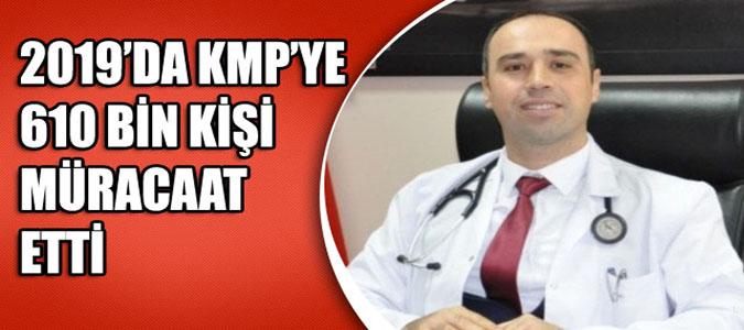 2019'DA KMP'YE 610 BİN KİŞİ MÜRACAAT ETTİ