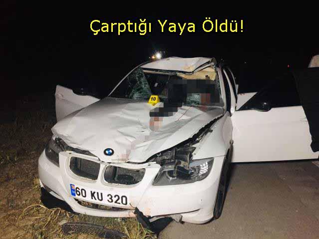 Tokat Erbaa da otomobilin çarptığı yaya öldü