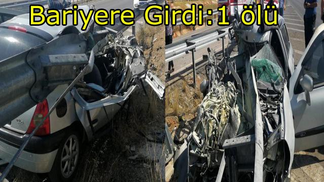 Bariyere çarpan otomobil de: 1 ölü, 1 yaralı
