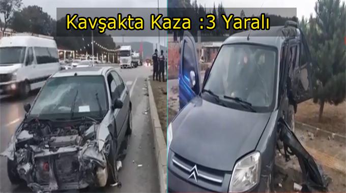 Mahmutlu kavşağında Kaza:3 Yaralı