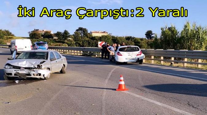 Bafra'da İki Araç Çarpıştı:2 Yaralı!..