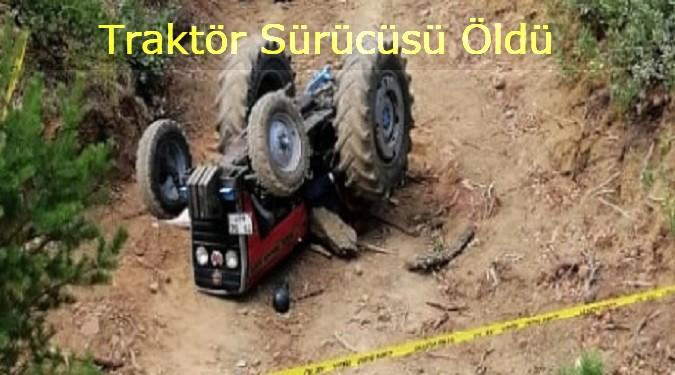 İbecik köyünde Devrilen traktörün altında kaldı!...