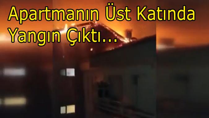 5 katlı apartmanın en üstündeki dairede yangın çıktı.
