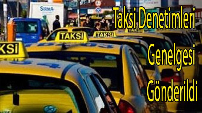 Taksiye bindirilecek, yolcuyu almamakta ısrar eden taksi şoförleri yasal işlem (trafikten men dahil) yapılacak.