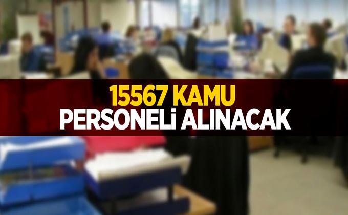 15 bin 567 Kamu Personeli alınacak