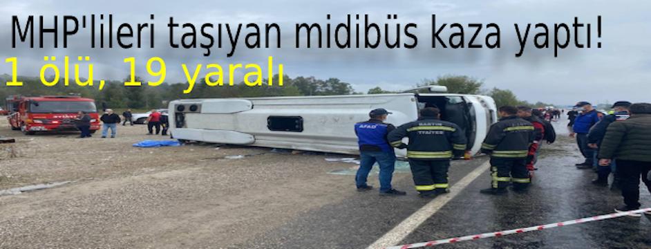 MHP'lileri taşıyan midibüs kaza yaptı! Bartın Belediye Başkan Yardımcısı Ahmet Kömeç hayatını kaybetti