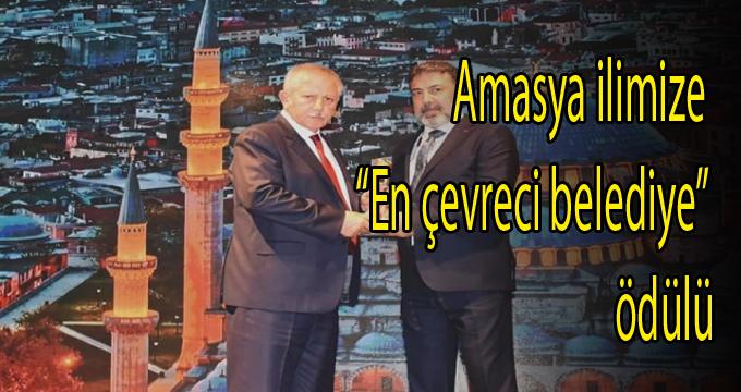"""Amasya ilimize """"En çevreci belediye"""" ödülü"""