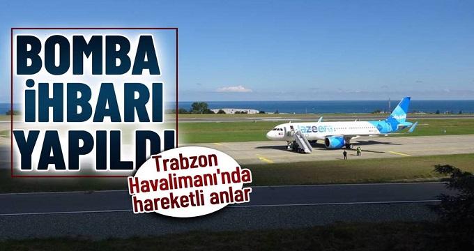 Trabzon Havalimanı'nda bomba ihbarı!