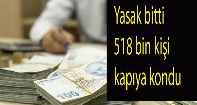 Yasakların kalkması ile 518 bin kişi işsizlik maaşı için başvuruda bulundu