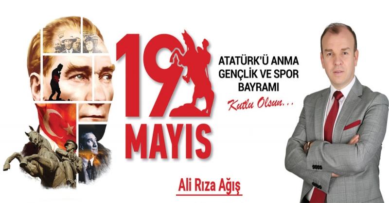 Ali Rıza Ağış - 19 Mayıs Atatürk'ü Anma, Gençlik ve Spor Bayramı Kutlaması