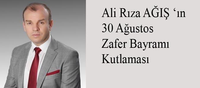 Ali Rıza AĞIŞ  30 Ağustos Zafer Bayramı Kutlaması
