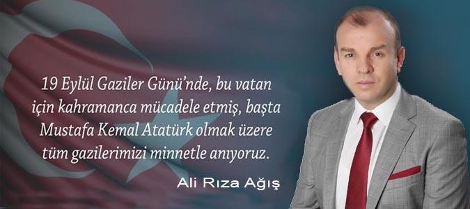 Ali Rıza Ağış Gaziler Günü Mesajı