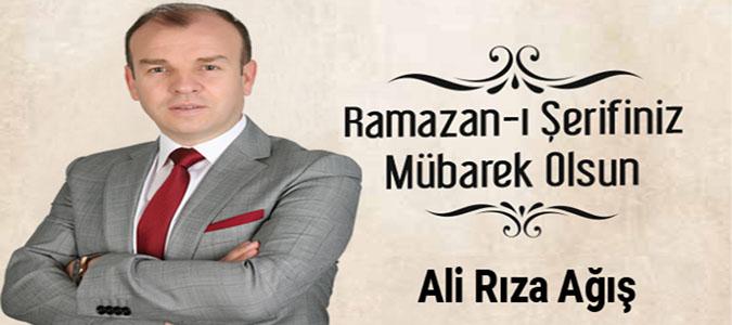 Ali Rıza Ağış - Ramazan Mesajı