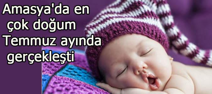 Amasya'da en çok doğum Temmuz ayında gerçekleşti