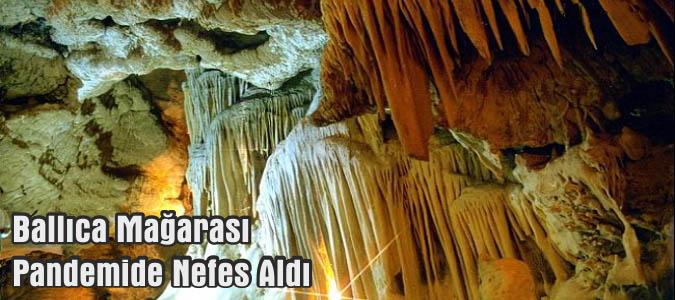 Ballıca Mağarası Pandemide Nefes Aldı