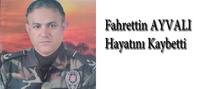 Fahrettin Ayvalı Hayatını Kaybetti