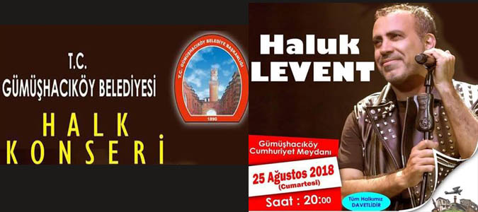 Haluk Levent Konseri 25 Ağustos'da Gümşhacıköy'de