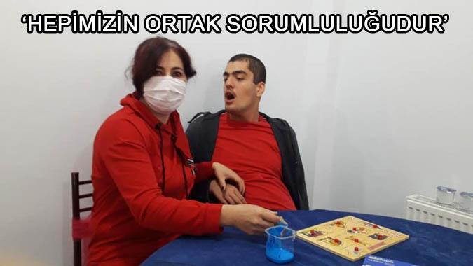 'HEPİMİZİN ORTAK SORUMLULUĞUDUR'