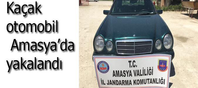 Kaçak otomobil Amasya'da yakalandı