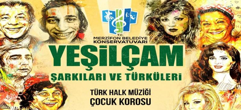 Merzifon Belediyesinden Yeşilçam Şarkıları ve Türküleri Konseri