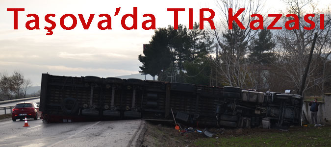 Taşova'da TIR Kazası