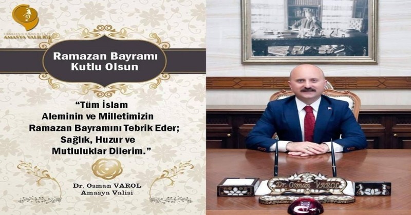 Vali Dr. Osman Varol, Ramazan Bayramı Dolayısıyla Bir Mesaj Yayımladı