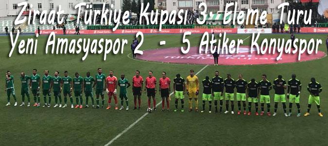 Yeni Amasyaspor 2 - 5 Atiker Konyaspor