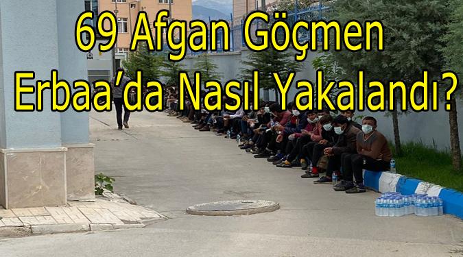 Afgan Göçmenler Erbaa'da Nasıl Yakalandı?