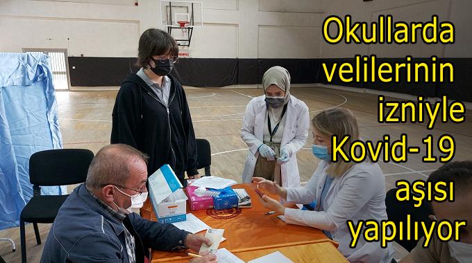 Okullarda Velilerin izniyle Kovid-19 Aşısı yapılıyor